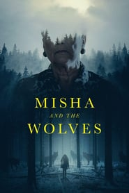 Misha and the Wolves