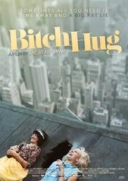 Bitch Hug