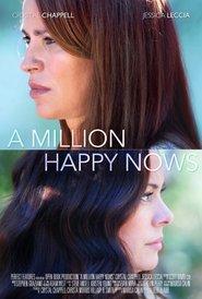 A Million Happy Nows