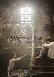 Vanishing Time: A Boy Who Returned