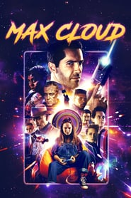 The Intergalactic Adventures of Max Cloud