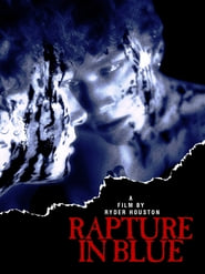 Rapture in Blue